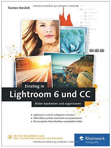Buch-Rezension: Einstieg in Lightroom 6 und CC von Torsten Kieslich