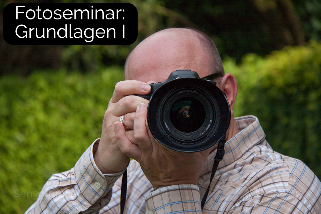 Seminar - Grundlagen 1 der Fotografie
