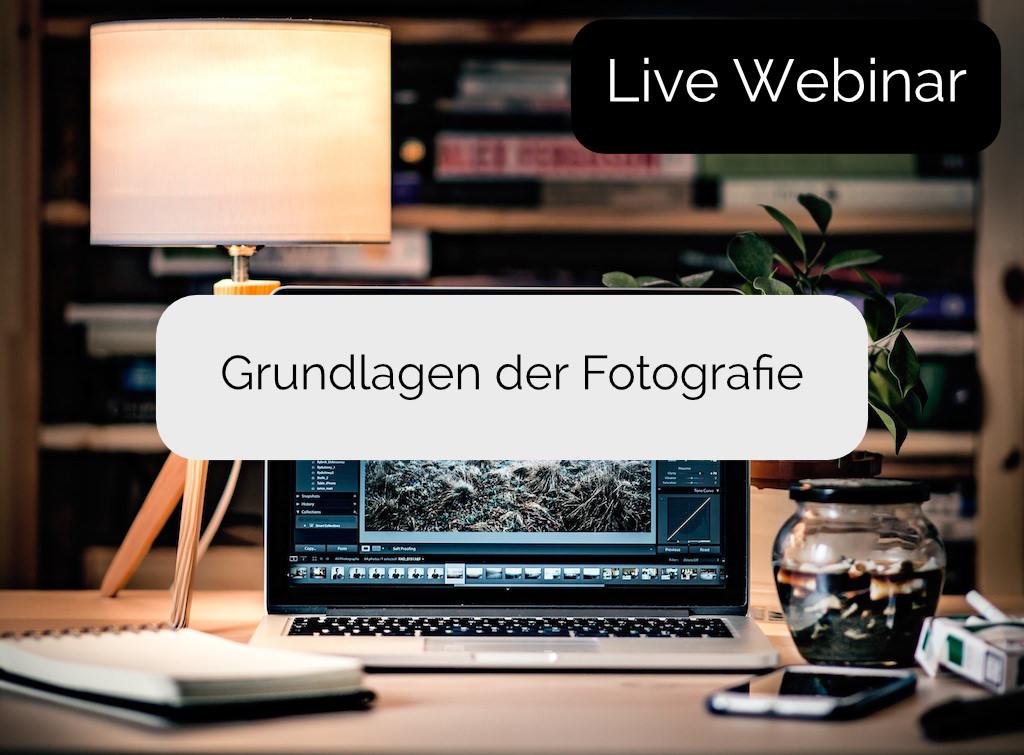 Online Schulung - Grundlagen der Fotografie (Rahmentermin)