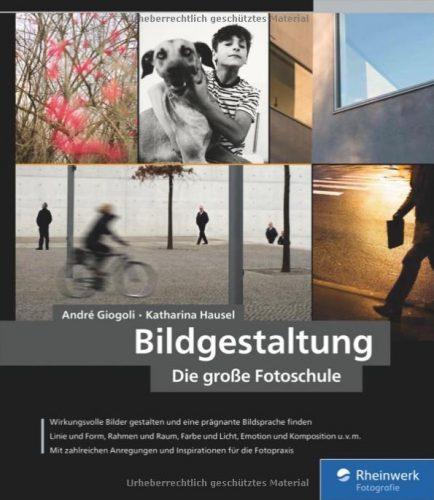 Cover: Bildgestaltung · Die große Fotoschule (ISBN 9783836239400)