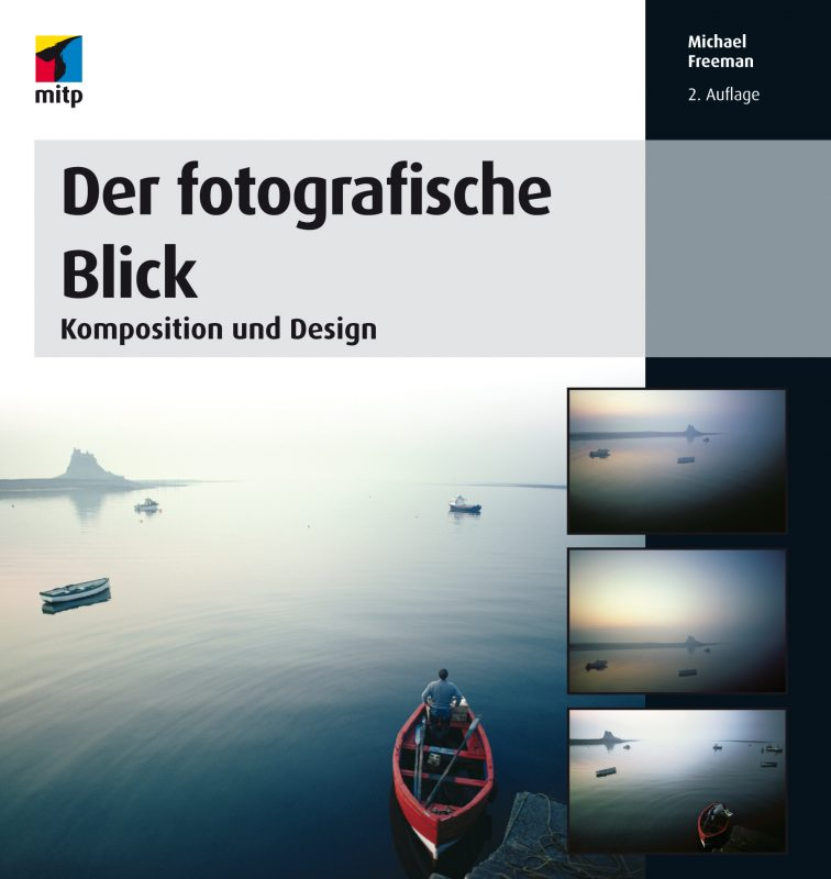 Cover: Der fotografische Blick Komposition und Design
